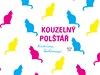 Kateřina Sechovcová: Kouzelný polštář | na serveru Lidovky.cz | aktuální zprávy