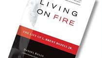 Daniel Kelly, Living on Fire: The Life of L. Brent Bozell Jr. | na serveru Lidovky.cz | aktu�ln� zpr�vy