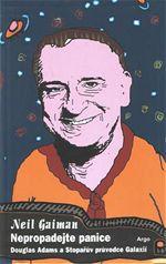 Nepropadejte panice - Douglas Adams a Stopařův průvodce Galaxií