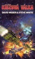 Křížová válka David Weber Steve White