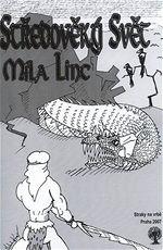 St�edov�k� sv�t M�la Linc