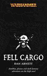 Smrtící náklad Fell Cargo Dan Abnett