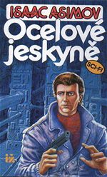 Isaac Asimov Ocelov� jeskyn�