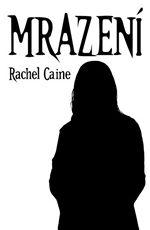Mrazen� Rachel Caine