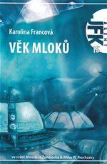 JFK 15 Věk mloků Karolina Francová