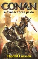 Robert Pilch Conan a dvan�ct bran pekla Thorleif Larssen