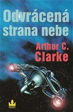 Odvrácená strana nebe Arthur C. Clarke