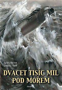Dvacet tisíc mil pod mořem Jules Verne Ondřej Neff