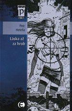 L�ska a� za hrob Petr Hete�a