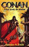 Conan Třetí krok do hlubin Jaroslav A. Polák