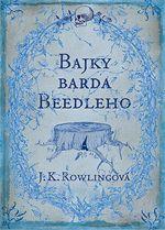 Bajky barda Beedleho J. K. Rowlingová