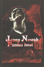 Pozdní host Jenny Nowak