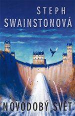 Steph Swainstonová Novodobý svět