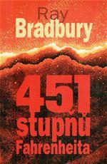 451 stup�� Fahrenheita Ray Bradbury