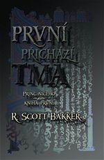 První přichází tma R. Scott Bakker