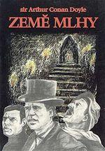 Země mlhy sir Arthur Conan Doyle