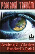 Poslední teorém Arthur C. Clarke Frederik Pohl