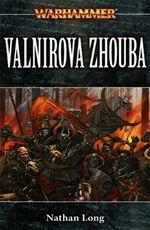 Valnirova zhouba Warhammer Nathan Long