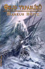 Osud trpaslíků Markus Heitz