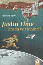 Justin Time Zrada ve Florencii Peter Schwindt