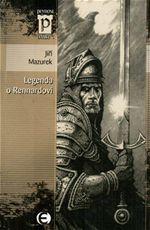 Legenda o Rennardovi Jiří Mazurek