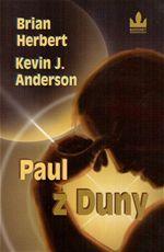 Paul z Duny Brian Herbert Kevin J. Anderson