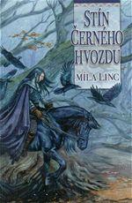 Stín černého hvozdu Míla Linc