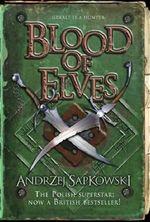 Blood of Elves Andrzej Sapkowski