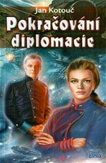Pokra�ov�n� diplomacie Jan Kotou�