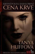 Cena krve Tanya Huffov�