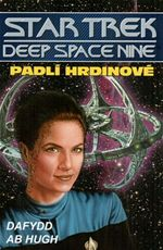 Padl� hrdinov� Star Trek Deep Space Nine Dafydd ab Hugh