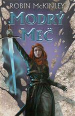 Modrý meč Robin McKinley
