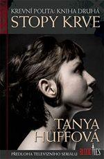 Stopy krve Tanya Huffov� Krevn� pouta kniha druh�