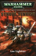 Synov� Fenrisu Warhammer 40000 Lee Lightner