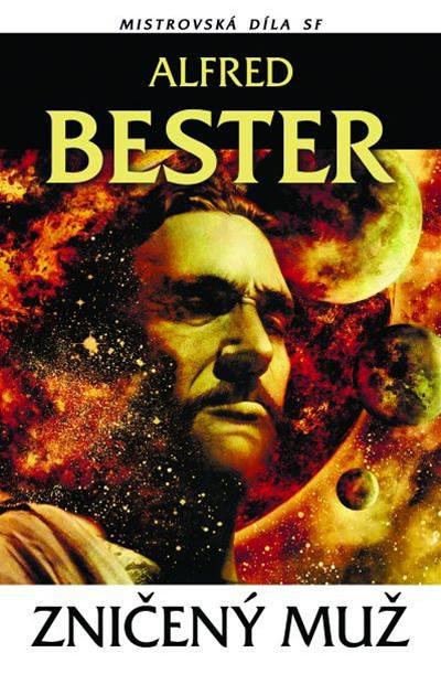 Alfred Bester Zničený muž