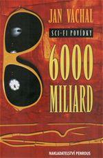 6000 miliard Jan Váchal