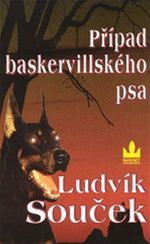 Případ baskervillského psa Ludvík Souček