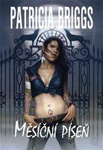 Měsíční píseň Patricia Briggs