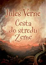Cesta do středu Země Jules Verne 3