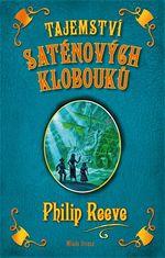 Tajemstv� sat�nov�ch klobouk� Philip Reeve