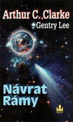 Návrat Rámy Arthur C. Clarke Gentry Lee