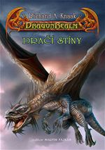 Dračí stíny Dragonrealm Richard A. Knaak
