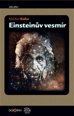 Einsteinův vesmír Michio Kaku 2