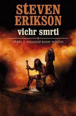 Vichr smrti Steven Erikson příběh z malazské knihy padlých