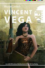 Vincent Vega JFK 22 Miroslav Žamboch