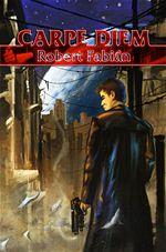 Robert Fabian Carpe diem 2