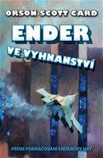 Ender ve vyhnanství Orson Scott Card pokračování Enderovy hry