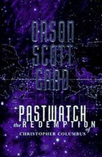 Pastwatch the Redemption of Christopher Columbus Orson Scott Card