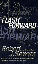 Flashforward Robert J. Sawyer Nebula