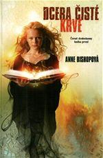 Dcera čisté krve Anne Bishop Černé drahokamy 1